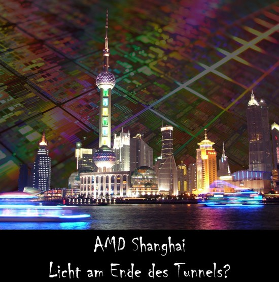 AMDs 45 nm Quad-Core Opteron 'Shanghai'