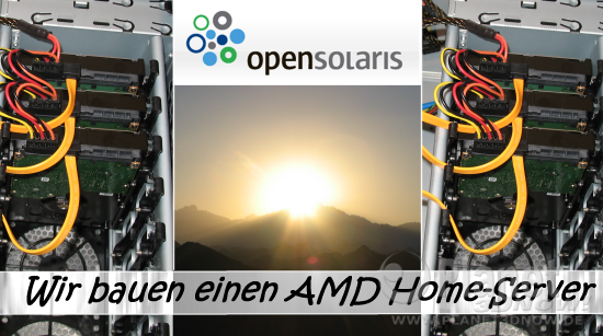 anleitung wir bauen einen amd home server mit opensolaris. Black Bedroom Furniture Sets. Home Design Ideas