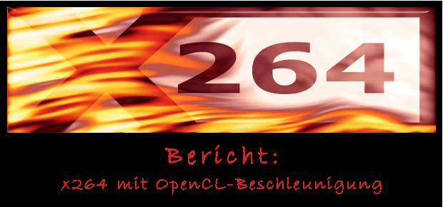 x264 mit OpenCL-Beschleunigung - Artikel-Logo